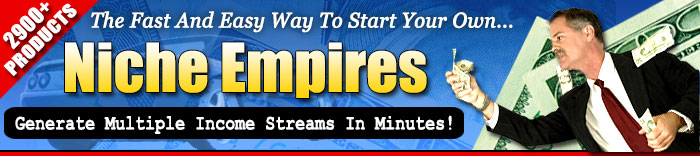 Niche products are the fast and easy way to start your own information products empire
